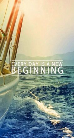 Every day is a new beginning | Inspiring iPhone wallpaper