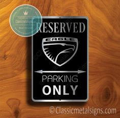Classic Style Eagle Parking Only Sign – Gift for Eagle Owner – UV Protected Weatherproof Signs Suitable for Outdoor or Indoor Use – Exclusively from Classic Metal Signs Open Close Sign, Reserved Parking Signs, No Soliciting Signs, Cafe Sign, Sports Signs, Man Cave Signs, Garage Signs, Business Signs, Room Signs