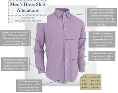 Out of the box with our shirts non of these Men's dress shirt alterations are needed. Shirt Alterations, Men Dress, Shirt Dress, Dress Pants, Altering Clothes, Contrast Collar, Men Style Tips, Mens Suits, Custom Shirts