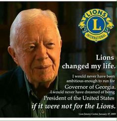 Lion Icon, Lions Clubs International, Peace Poster, Lion Poster, Jimmy Carter, 13 Year Olds, Change My Life, Role Models, Best Quotes