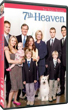 7th Heaven - Monday night tradition with my daughter. Loved this show.