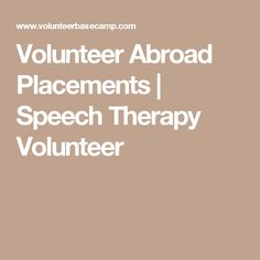 Volunteer Abroad Placements | Speech Therapy Volunteer