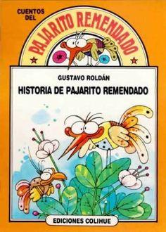 HISTORIA DE PAJARITO REMENDADO