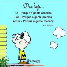 PROJETO DESPERTAR. Snoopy Love, Charlie Brown And Snoopy, Snoopy Quotes, More Than Words, Family Love, Crush Quotes, Amazing Quotes, My Best Friend, Life Lessons