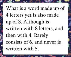 funny-word-asking-quote-letters.  The answer is the word is 4 letters, etc.