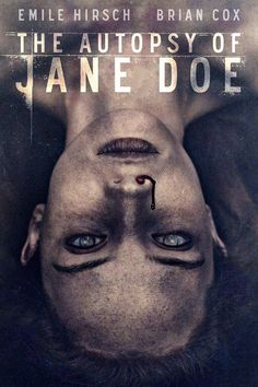 IFC Midnight has unveiled the first trailer for their upcoming horror film The Autopsy of Jane Doe, starring Brian Cox, Emile Hirsch, and Ophelia Lovibond. Best Horror Movies, Horror Movie Posters, Scary Movies, Good Movies, Movies Free, Movie List, Movie Tv, Thriller, Brian Cox