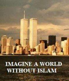 *** Almost 3,000 innocent Americans would not have been murdered on 9/11 -   *** 18,090 people murdered by Islamic Jihadists SINCE 9/11 would be alive - *** 270 million people would not have been murdered in the 1,400 year history of Islam - And yet, people voted a Muslim into the highest office in our nation!!
