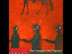 Noir désir - Des visages des figures - Album complet