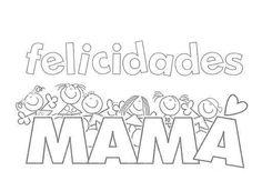 Día de la Madre: fotos dibujos y tarjetas para colorear - Dibujo felicidades Mamá