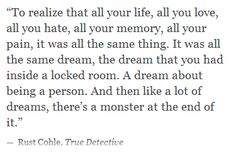 Rust Cohle quote