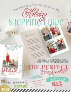 Momtrends & The Shopping Mama 2014 Holiday Shopping Guide. Hundreds of gift ideas from the editors of @Momtrends and @TheShoppingMama. Interviews with our favorite trendsetters and tastemakers. Holiday cocktail recipe and free printable gift tags. #ultimategiftguide
