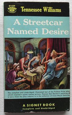 A Streetcar Named Desire. | Tennessee Williams.