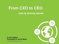 From CXO to CEO Just by Sharing Stories #storytelling #India