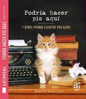 PODRÍA HACER PIS AQUÍ y otros poemas escritos por gatos
