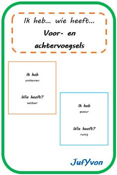 ©JufYvon: ik heb, wie heeft...? - voor- en achtervoegsels Cooperative Learning, Business Education, Google Drive, Spelling, Language, Classroom, Languages, Language Arts