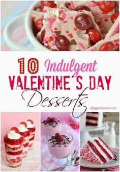 10 Indulgent Valentine's Day Desserts