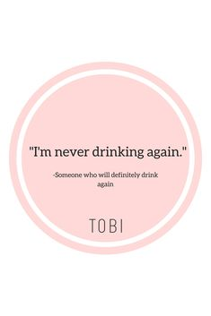 Follow us on Instagram and Facebook @ShopTobi for more relatable funny quotes (if we do say so ourselves). We'd love to get to know you too! #ShopTobi for a chance to be featured!