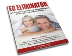 ED Eliminator PDF, EBook by Jack Stonewood. Download Complete Program Through This Pin or Read It Online.  Jack Stonewood: ED Eliminator PDF, ED Eliminator EBook, ED Eliminator Download, ED Eliminator Free Method, ED Eliminator Recipes, ED Eliminator Ingredients, ED Eliminator Eating Plan, ED Eliminator Meal Plan, ED Eliminator System, ED Eliminator Program, ED Eliminator Guide, ED Eliminator Reviews, ED Eliminator Discount