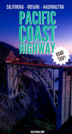 Pacific Coast Highway Road Trip Itinerary | Pacific Coast Highway Road Trip Guide | Road Trip in Washington | Road Trip in Oregon | Road Trip in California | US Highway 101 | California Highway 1 | Seattle | Portland | San Francisco | Santa Barbara | Los Angeles | San Diego | Road Trip Tips via @valerievalise/