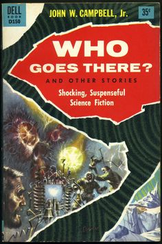 Who Goes There?, John W. Campbell, Jr. (1955 edition), cover by Richard Powers