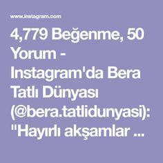 """4,779 Beğenme, 50 Yorum - Instagram'da Bera Tatlı Dünyası (@bera.tatlidunyasi): """"Hayırlı akşamlar arkadaşlar 😊Şerit açma tarifim var bügün bayatlamayan yumuşacık tarifi…"""""""