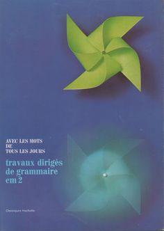 Obadia, Rausch, Travaux dirigés de grammaire CM2 (1970) Comprehension, Ebooks, French Tips, Slide Show, Keyboard, Livres