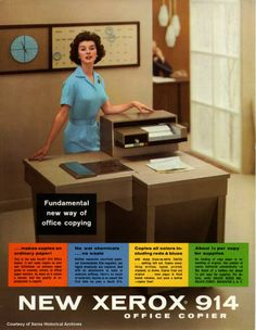 New way of office copying: The Xerox 914 was the first of its kind: an office copier that produced black & white copies on ordinary paper at the touch of a button. Our baby hit offices in 1960 and changed the way we work forever. Vintage Advertising Posters, Old Advertisements, Vintage Ads, Vintage Posters, Print Advertising, Retro Office, Vintage Office, Crea Design, Old Technology