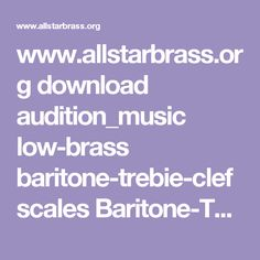 www.allstarbrass.org download audition_music low-brass baritone-trebie-clef scales Baritone-TC-Collection.pdf Charts, Brass, Collection, Musica, Graphics, Graph Of A Function, Rice