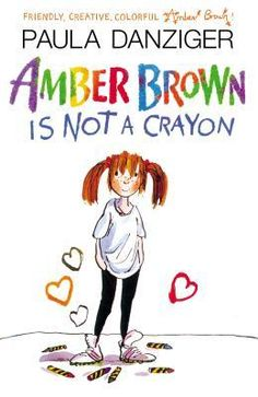 """Amber Brown is Not a Crayon by Paula Danziger. Amber Brown and Justin Daniels are best friends. They've known each other for practically forever, sit next to each other in class, help each other with homework, and always stick up for each other. Justin never says things like, """"Amber Brown is not a crayon."""" Amber never says, """"Justin Time."""" They're a great team—until disaster strikes."""