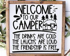 Camping Crafts, Camping Hacks, Camper Signs, Cricut Craft Room, Camper Life, Remodeled Campers, Cricut Tutorials, Pallet Signs, Sign Quotes