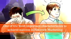 This one characteristic can help you achieve #success in #NetworkMarketing: http://brandonline.michaelkidzinski.ws/one-of-the-most-important-characteristics-to-achieve-success-in-network-marketing/