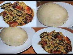 Food: How to make Egusi/Fufu