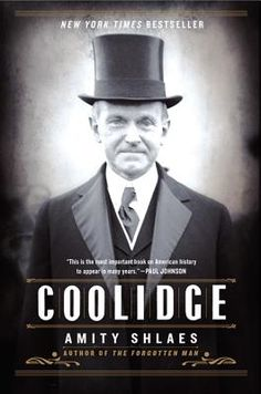 Coolidge by Amity Shlaes.