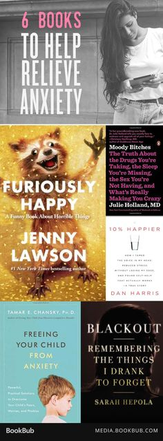 6 books to help with anxiety, including informative and inspirational nonfiction books, as well as humorous reads.