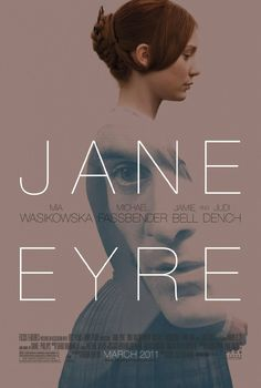 Jane Eyre (2011) Directed by Cary Joji Fukunaga.  With Mia Wasikowska, Michael Fassbender, Jamie Bell, Su Elliot. A mousy governess who softens the heart of her employer soon discovers that he's hiding a terrible secret.
