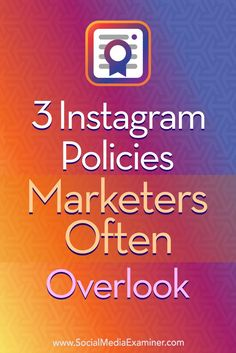 Do you use Instagram for business? Discover three Instagram compliance issues marketers need to understand.