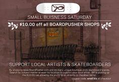 $10 off shop decks for Small Business Saturday enter code SMALL BIZ more details in image skate skateboard skateboards skatebaording sk8 art artist artists DIY graphics design graphic Christmas gift gifts for him