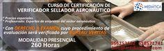 Curso de Certificación de Verificador Sellador Aeronáutico. https://mediaticafc.com/curso-de-certificacion-de-montador-sellador-aeronautico/
