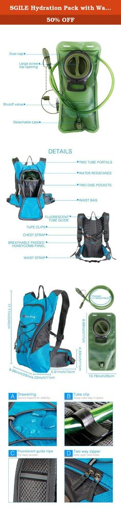 SGILE Hydration Pack with Water Bladder 2 Liter Backpack for Hiking Running Camping Bike Kids. Description : The Hydration Backpack is a must have for hikers, backpackers, and cyclists that require consistent hydration on the move. The backpack features adjustable straps to fit comfortably on your body. Besides storing your water source, the backpack also features pockets and waist bag to accommodate smaller items and frequently used items on the go. The water proof polyester construction...