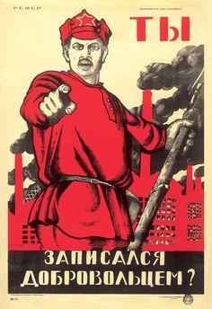¿Te has alistado? 1920 // La imagen del soldado del Ejército Rojo con volutas de humo negro alzándose de las chimeneas de la fábrica de fondo, preguntando directamente al obrero ruso por su contribución a la defensa de la Revolución de Octubre, se convirtió en un icono de la propaganda soviética.