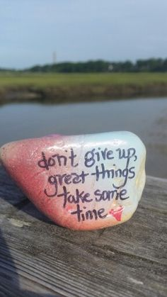 Things take time, #thekindnessrocksproject