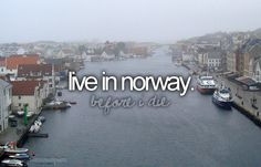 live in norway.