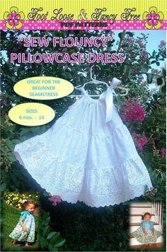 SEW FLOUNCY Tiered Pillowcase Dress Pattern by FootLooseFancyFree, $9.95