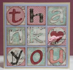 Thank you card--you could use any Cricut alphabet or stick-on letters to make this
