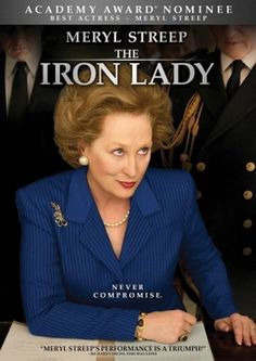The Iron Lady. I had no real knowledge of Ms. Thatcher. I really enjoyed this biopic and the way it unfolded through her dementia.