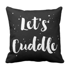 Let's Cuddle | White Brush Typography Splatter Throw Pillow.  See more by clicking the photo