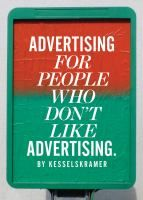 Advertising for people who don't like advertising /  by KesselsKramer.    659.104 K42a