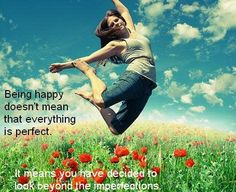 Being Happy Doesn't Mean