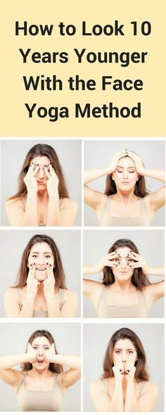 How to Look Younger w/Face Yoga. It consists of very simple facial exercises that are designed to relax and tone the facial muscles