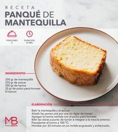 Te compartimos esta receta de un delicioso panqué de mantequilla Mexican Food Recipes, Sweet Recipes, Cake Recipes, Dessert Recipes, Pan Dulce, Creative Desserts, Sweet Pastries, Latin Food, Eat Dessert First